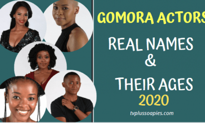 Gomora Actors Real Names and Their Ages 2020