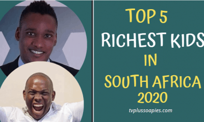 Top 5 Richest Kids in South Africa 2020 You Need To Know