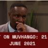 Muvhango teasers Jun 2021